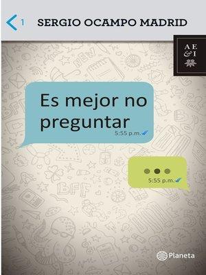 cover image of Es mejor no preguntar
