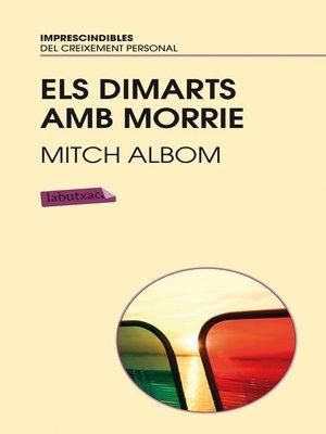 cover image of Els dimarts amb Morrie.