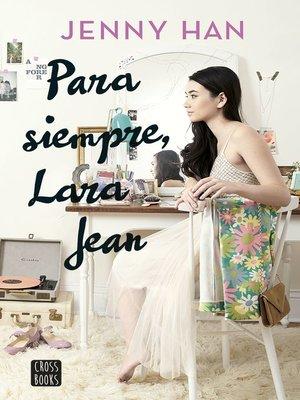 cover image of Para siempre Lara Jean