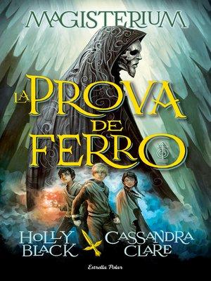 cover image of La Prova de Ferro