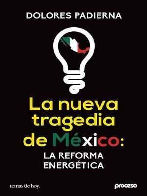 cover image of La nueva tragedia de México