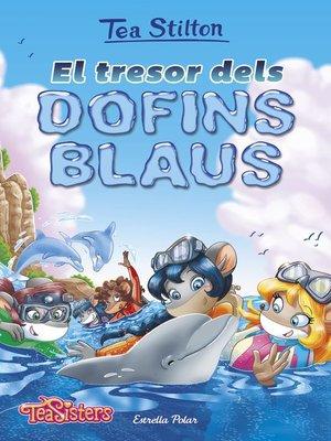 cover image of El tresor dels dofins blaus