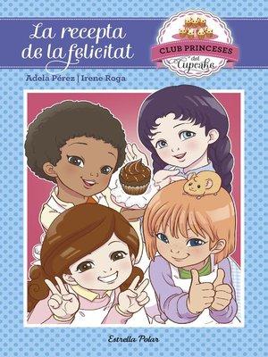 cover image of La recepta de la felicitat