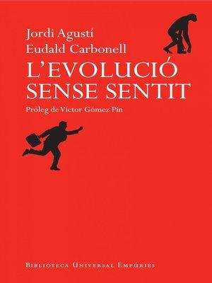 cover image of L'evolució sense sentit