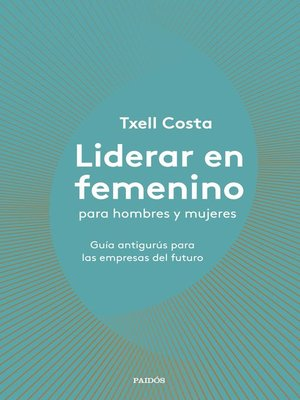 cover image of Liderar en femenino para hombres y mujeres