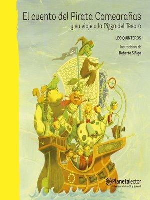 cover image of El cuento del Pirata Comearañas y su viaje a la Pizza del Tesoro