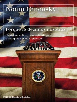 cover image of Porque lo decimos nosotros