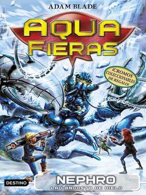 cover image of Nephro, la langosta de hielo
