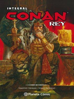 cover image of Conan Rey de Truman y Giorello (Integral)