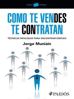 cover image of Como te vendes te contratan