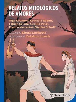 cover image of Relatos mitológicos de amores
