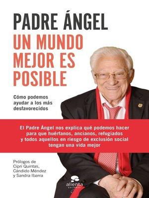 cover image of Un mundo mejor es posible