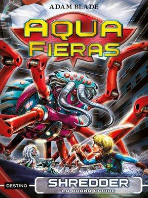 cover image of Shredder, la araña droide