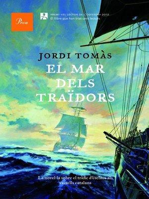 cover image of El mar dels traïdors