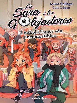 cover image of El futbol i l'amor són incompatibles