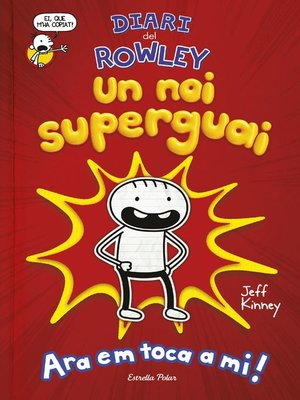 cover image of Diari del Rowley. Un noi superguai
