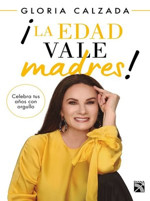 cover image of ¡La edad vale madres!