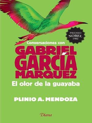 cover image of El olor de la guayaba