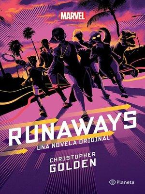 cover image of Runaways. La novela