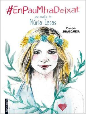 cover image of En Pau m'ha deixat