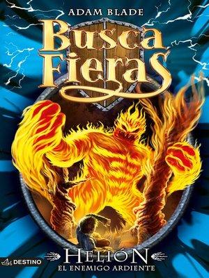 cover image of Helión, el enemigo ardiente