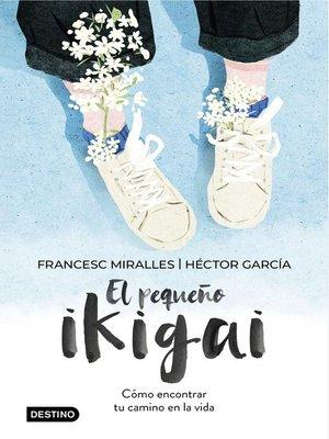 cover image of El pequeño ikigai