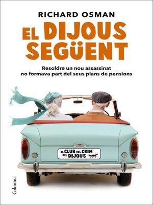 cover image of El dijous següent