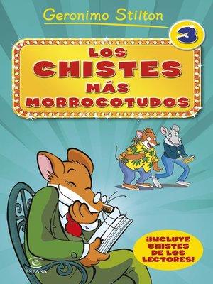 cover image of Los chistes más morrocotudos 3