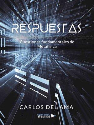 cover image of Respuestas. Cuestiones fundamentales de Metafísica