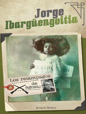 cover image of Los relámpagos de agosto