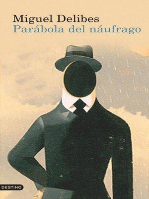 cover image of Parábola del náufrago