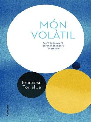 cover image of Món volàtil