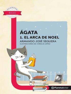 cover image of Ágata. El arca de Noel