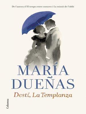 cover image of Destí, La Templanza