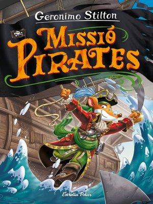 cover image of Viatge en el Temps 12. Missió pirates