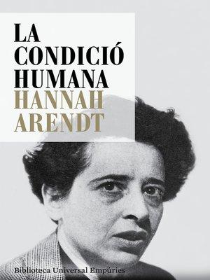 cover image of La condició humana