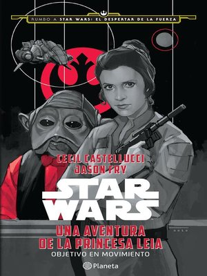 cover image of Star Wars. Una aventura de la princesa Leia