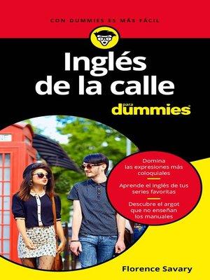 cover image of Inglés de la calle para Dummies