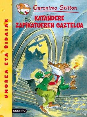 cover image of Katandere Zapikatueren gaztelua