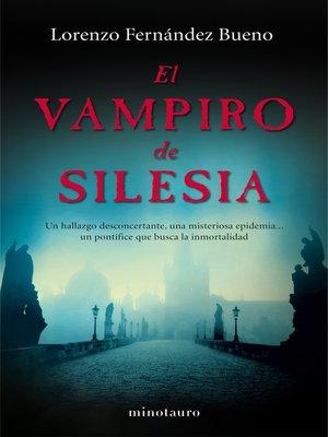cover image of El vampiro de Silesia