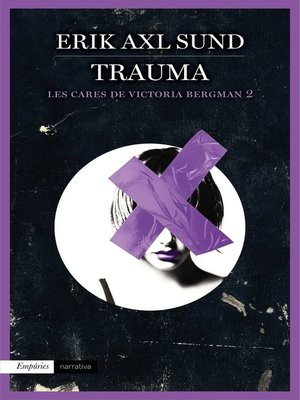 cover image of Trauma (Les cares de Victoria Bergman 2)