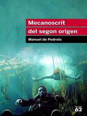 cover image of Mecanoscrit del segon origen