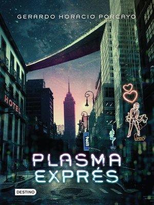cover image of Plasma exprés