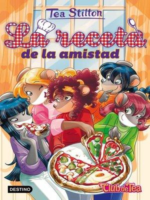 cover image of La receta de la amistad