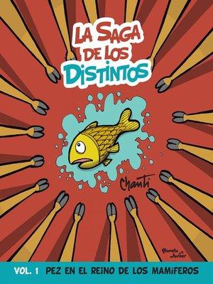 cover image of La saga de los distintos