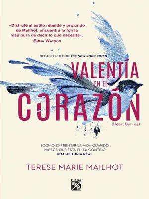 cover image of Valentía en el corazón