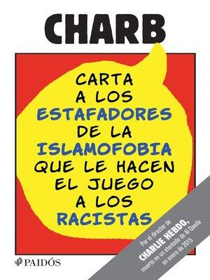 cover image of Carta a los estafadores de la islamofobia que le hacen el juego a los racistas