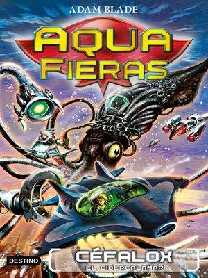 cover image of Céfalox, el cibercalamar