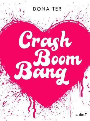cover image of Crash Boom Bang