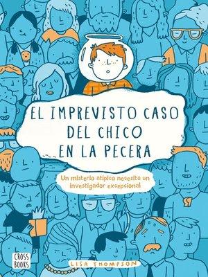 cover image of El imprevisto caso del chico en la pecera